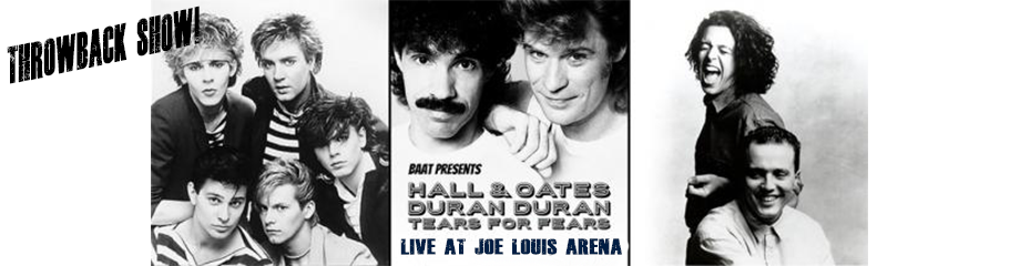 Hall and Oates & Tears For Fears at Joe Louis Arena