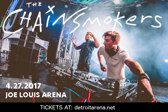 The Chainsmokers at Joe Louis Arena